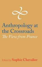 Anthropology at the Crossroads