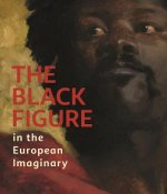 The Black Figure in the European Imaginary