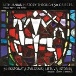 A History of Lithuania in 50 Objects