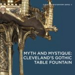 Myth and Mystique: Cleveland's Gothic Table Fountain