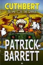 Home on the Range (Cuthbert Book 6)