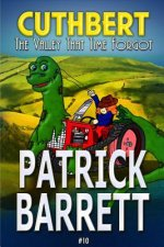 The Valley That Time Forgot (Cuthbert Book 10)