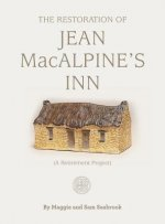 The Restoration of Jean MacAlpine's Inn