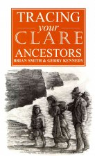 A Guide to Tracing Your Clare Ancestors