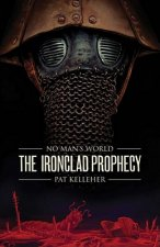 The Ironclad Prophecy