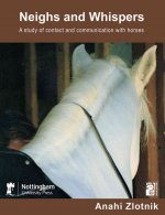 Neighs and Whispers: A Study of Contact and Communication with Horses