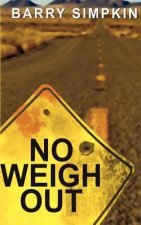 No Weigh Out