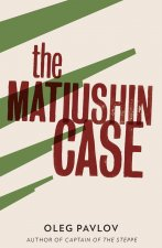 The Matiushin Case
