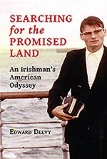 Searching for the Promised Land: An Irishman's American Odyssey
