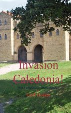 Invasion - Caledonia!