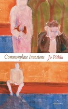 Commonplace Invasions