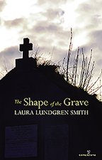 Shape of the Grave