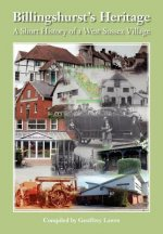 Billingshurst Heritage - A short History of a West Sussex Village