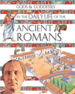 Gods and Goddesses in the Daily Life of the Ancient Romans