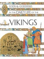 Gods and Goddesses in the Daily Life of the Vikings