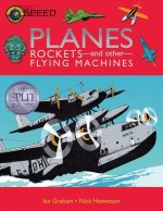 Planes, Rockets and Other Flying Machines