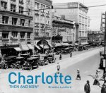 Charlotte: Then and Now(r)
