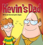 Kevin's Dad (Hard Cover)