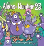 The Aliens At Number 23 (Hard Cover)