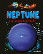 Neptune: The Stormiest Planet