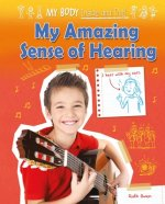 My Amazing Sense of Hearing