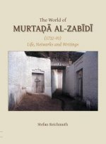 Gibb Memorial Trust Arabic Studies: World of Murtada Al-Zabidi
