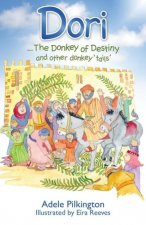 Dori... The Donkey of Destiny and Other Donkey 'Tails'