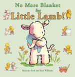 No More Blanket for Little Lamb!