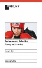 Contemporary Collecting: Theory and Practice