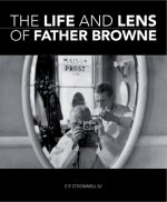 The Life and Lens of Father Browne