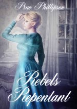 Rebels Repentant