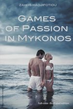 Games of Passion in Mykonos