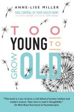 Too Young to Grow Old