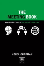 The Meeting Book: Meetings That Achieve and Deliver-Every Time