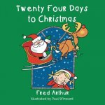 Twenty Four Days to Christmas