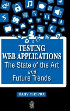 Testing Web Applications: The State of the Art and Future Trends