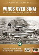 Wings Over Sinai: The Egyptian Air Force During the Sinai War, 1956