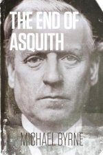 The End of Asquith