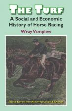 The Turf: A Social and Economic History of Horse Racing