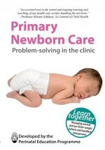 Primary Newborn Care: Problem Solving in the Clinic