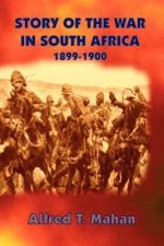 Story of the War in South Africa: 1899-1900