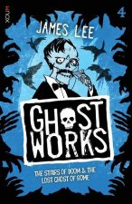 Ghostworks Book 4: The Stairs of Doom & the Lost Ghost of Rome