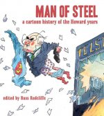 Man of Steel: A Cartoon History of the Howard Years