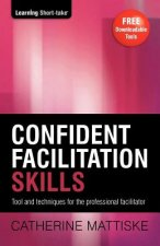 Confident Facilitation Skills