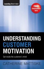 Understanding Customer Motivation