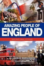 Amazing People of England: Inspirational Stories