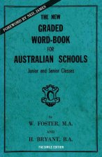 The New Graded Word-Book for Australian Schools: Junior and Senior Classes