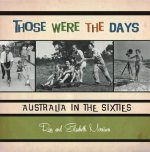 Those Were the Days: Australia in the Sixties