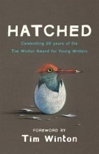 Hatched: Celebrating 20 Years of the Tim Winton Award for Young Writers