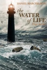 The Water of Life (Uisge beatha)